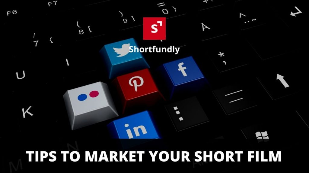 Tips to Market Your Short Film in online