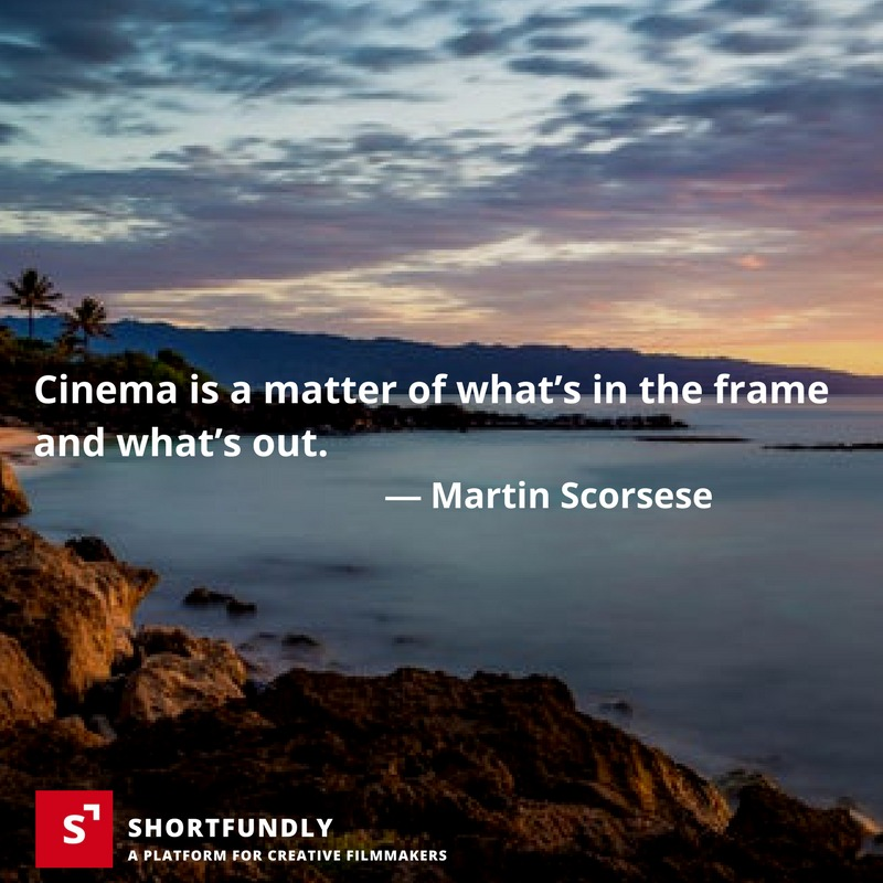 Top 3 filmmaking quotes on march 4 2018