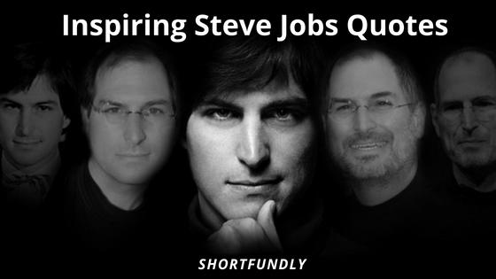 Top 5 Inspiring Steve Jobs Quotes