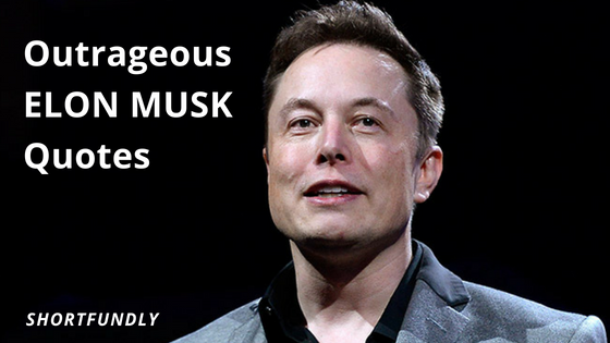Top 5 Elon Musk Quotes