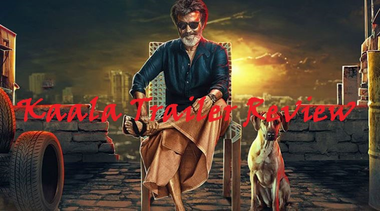 Kaala Trailer Review
