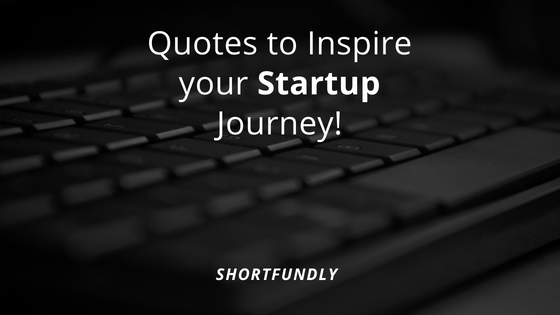 Top 5 Startup Quotes