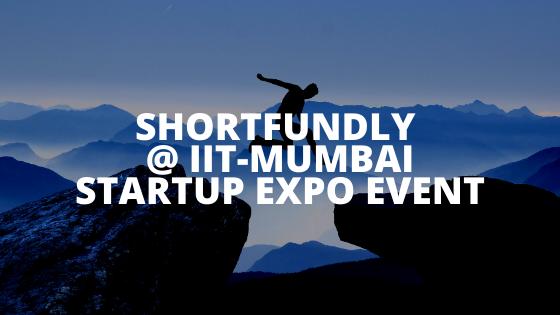 Shortfundly @ IIT-Mumbai – Startup Expo Event