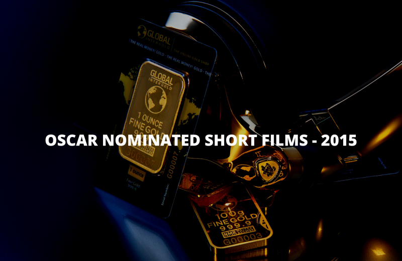 Oscar-nominated short films 2015 list & collection
