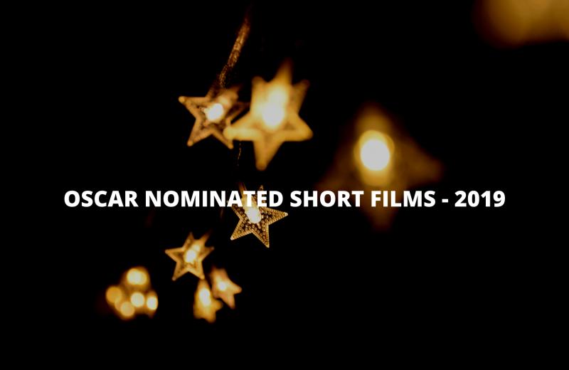 Oscar-nominated short films 2019 list