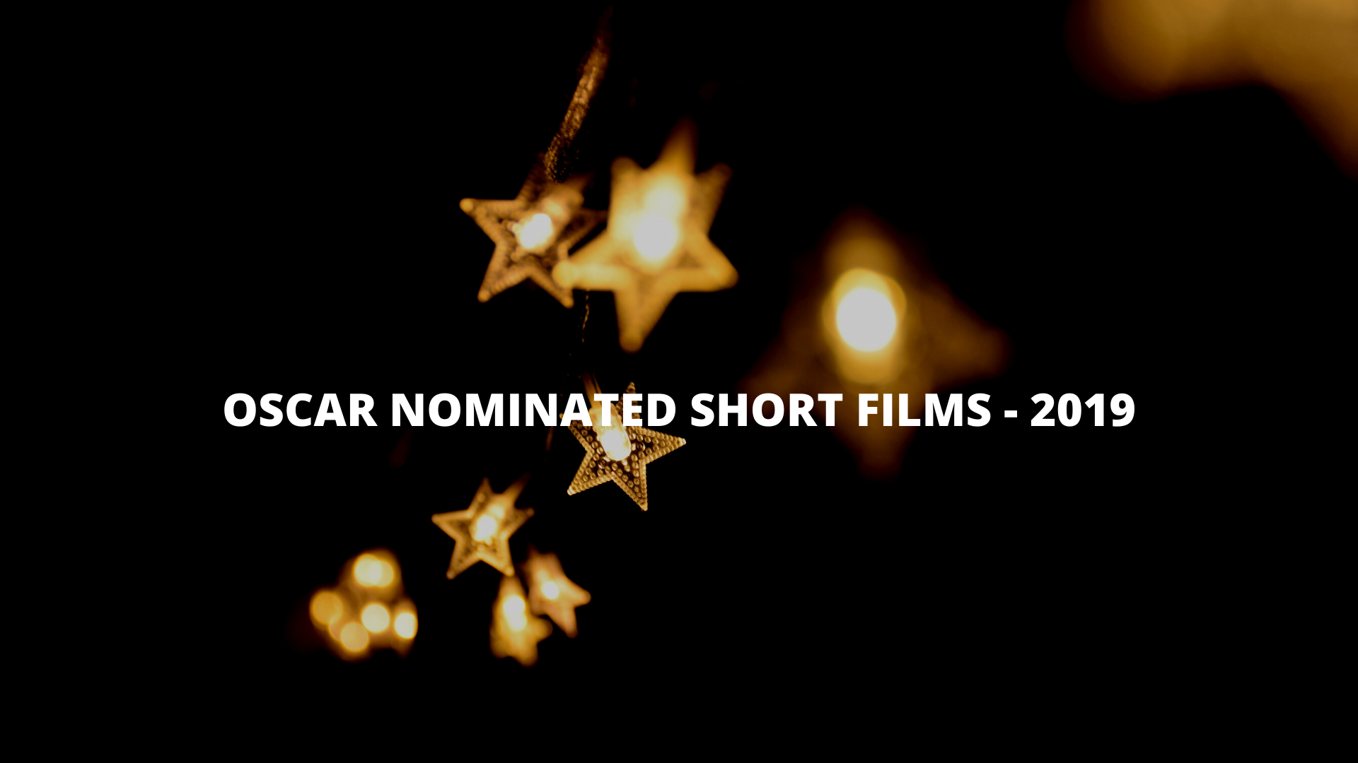 Top 15 Oscar-nominated short films 2019 list