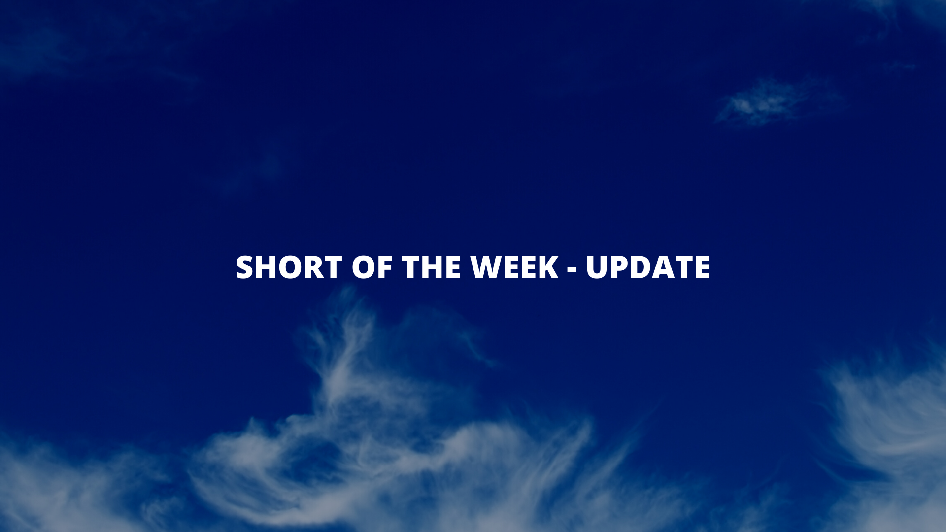 Short of the Week Update