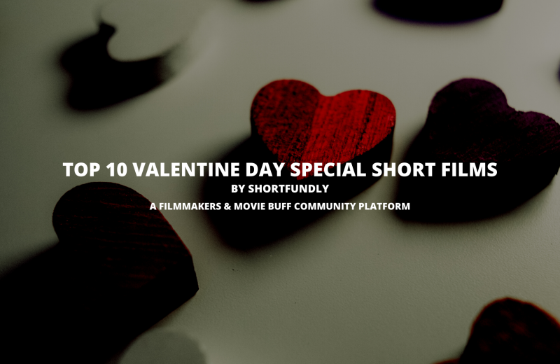 Top 10 valentine day special short film in india