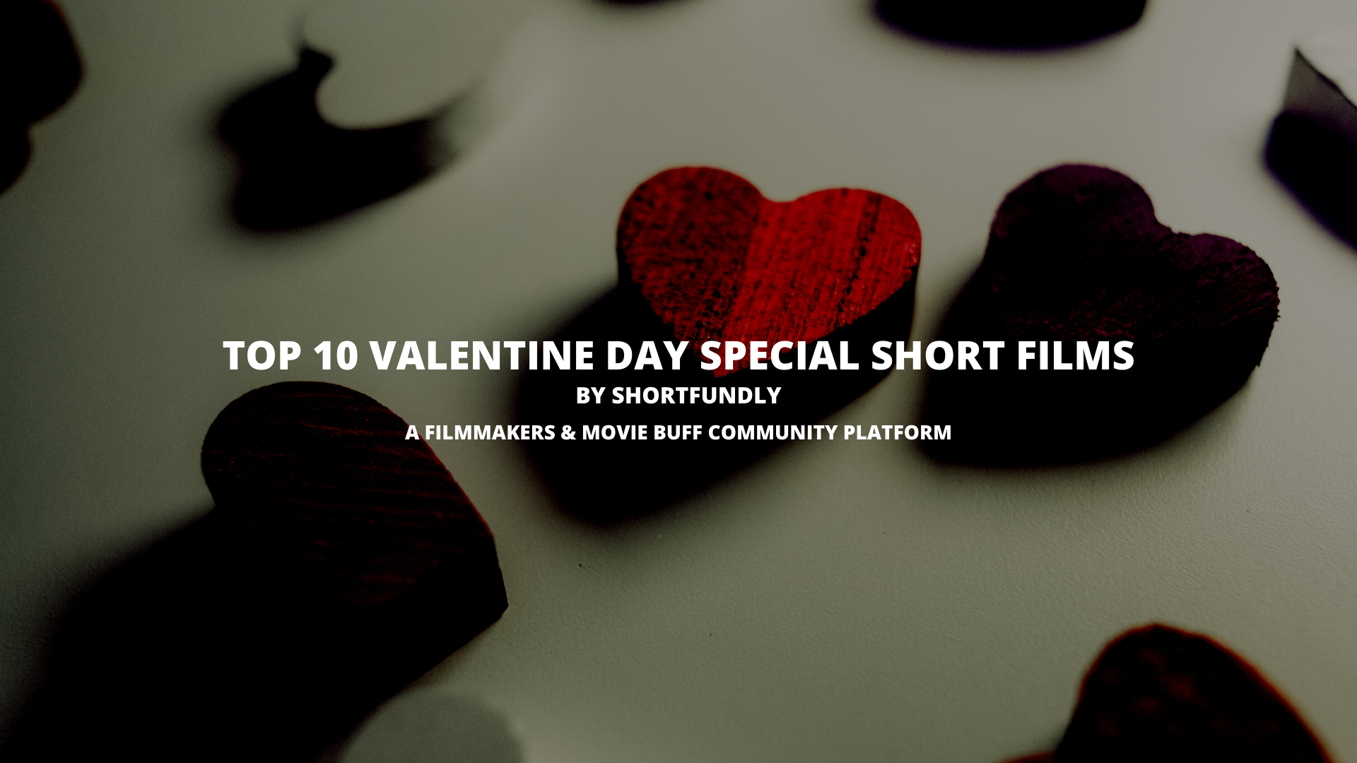 Top 10 valentine day special short film