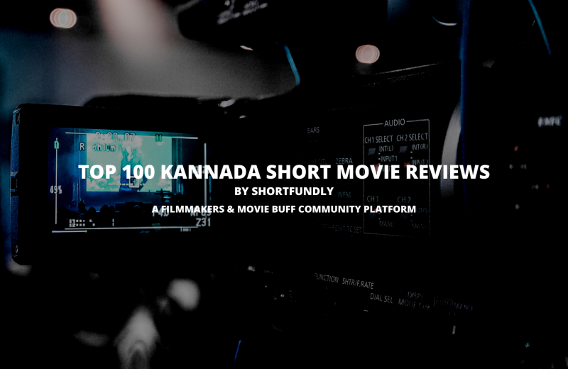 Top 100 Kannada short movie reviews in india