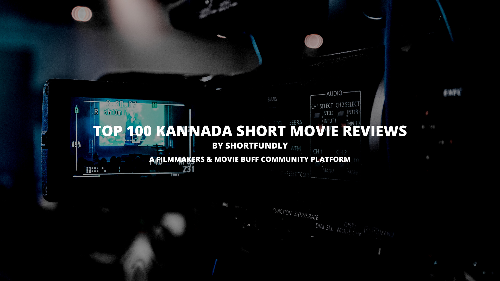 Top 100 Kannada short movie reviews