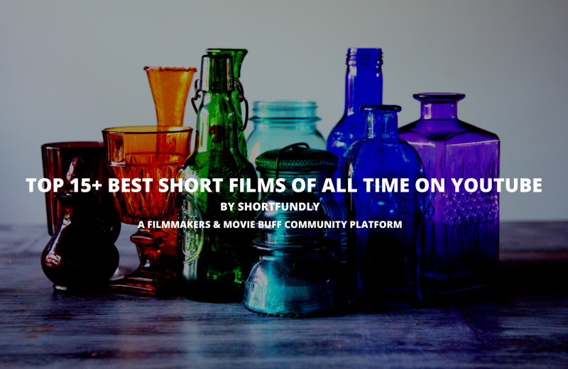 Top 15+ Best Short Films of All Time on YouTube