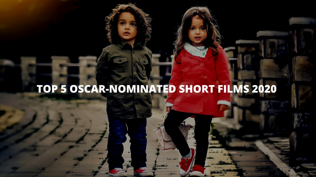 Top 15 Oscar-nominated short films 2020 list