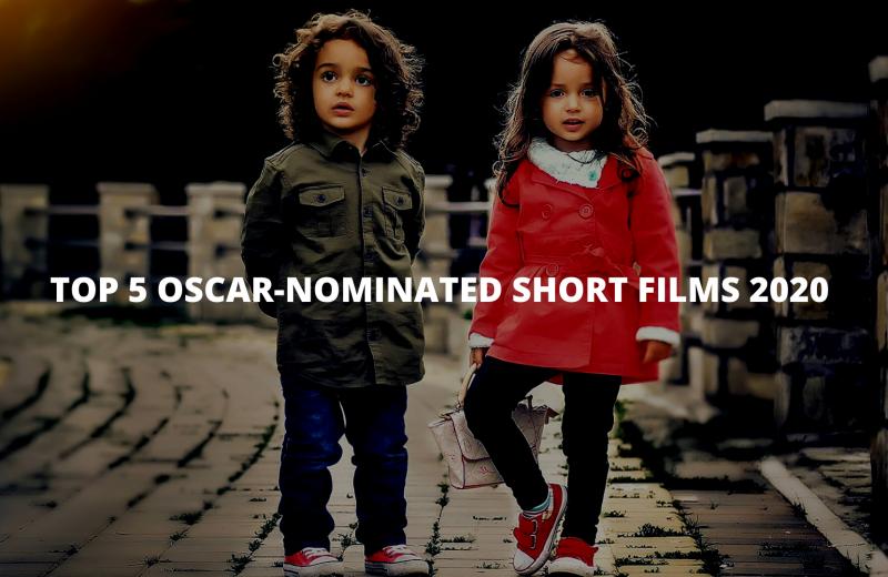 Top 15 Oscar-nominated short films 2020 list