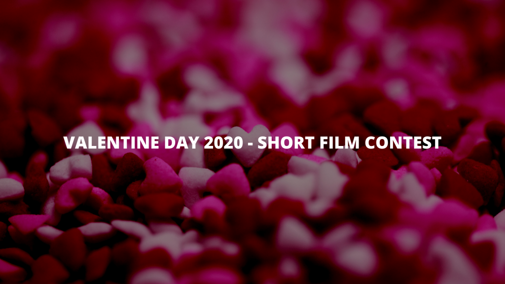 Valentine day 2020 - Short film Contest for filmmakers in india