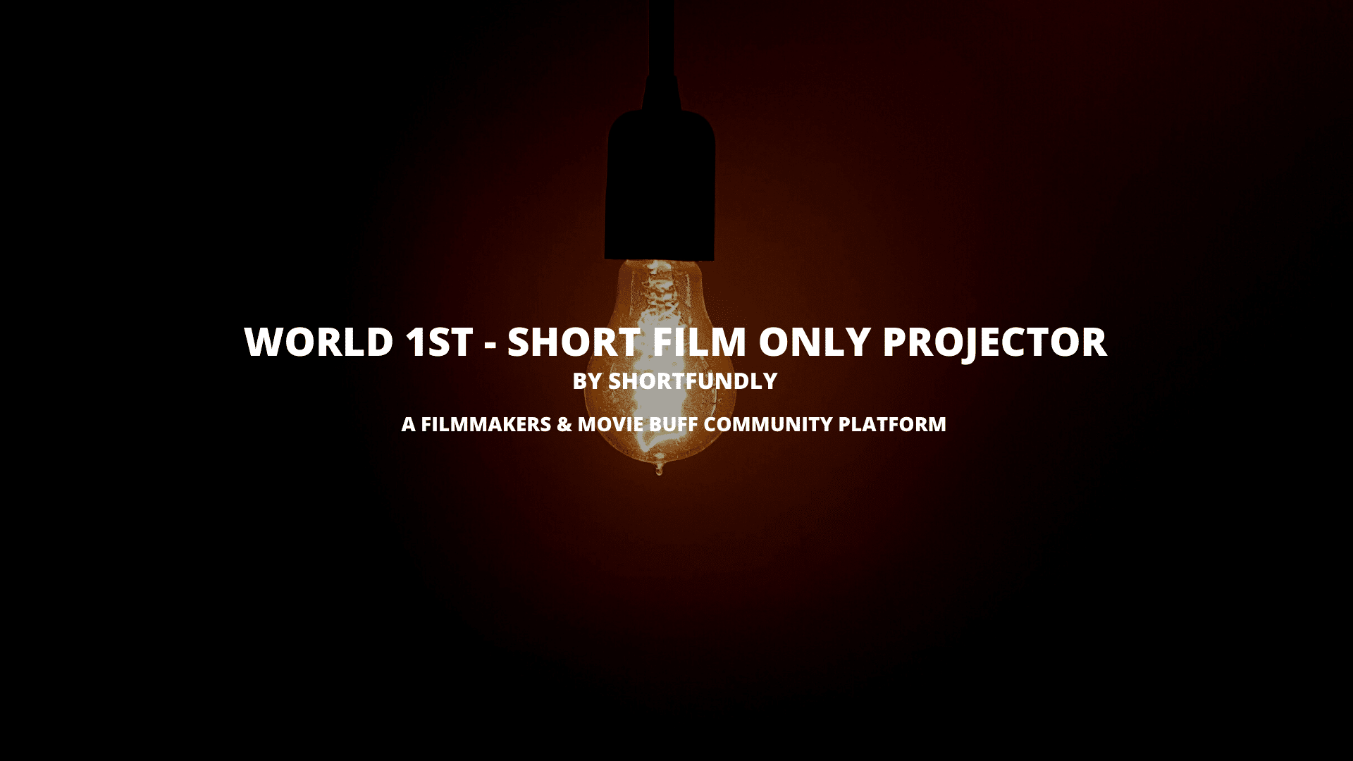 Short film Only Projector