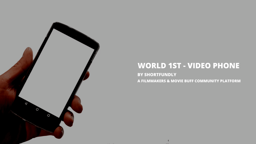 World 1st Video Phone - Short film Only by shortfundly