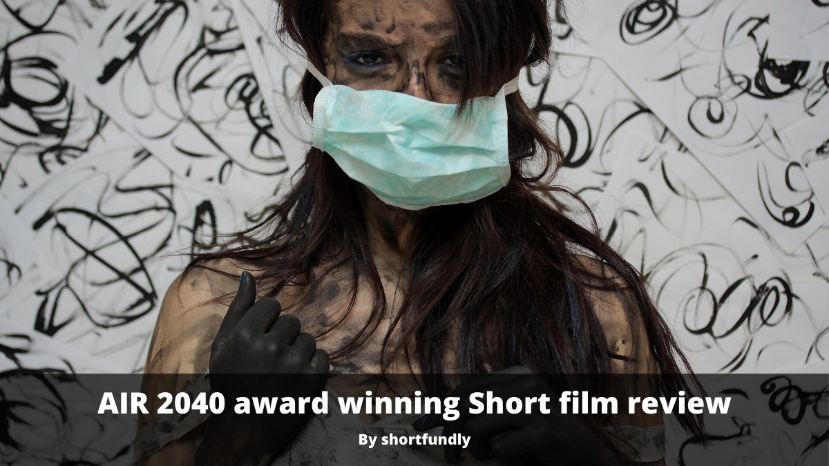 AIR 2040 Award-winning Short film Review