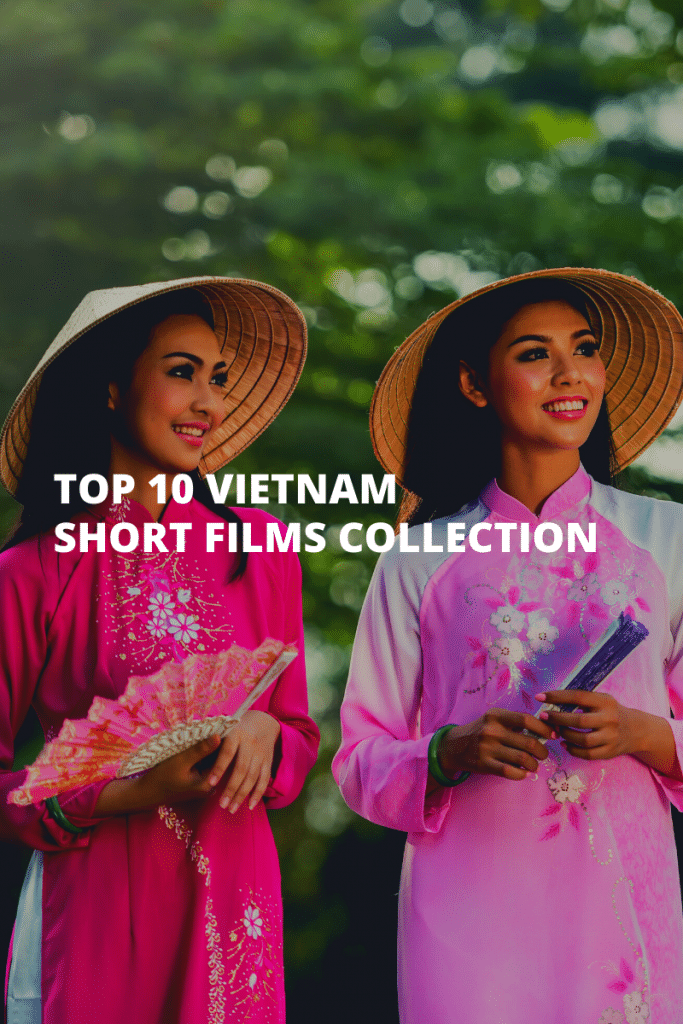 top 5 vietnam short films collection