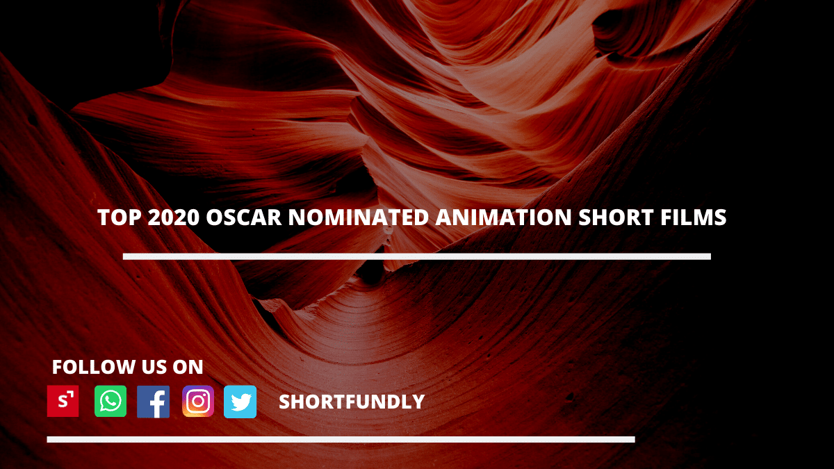 Top 2020 OSCAR NOMINATED Animation Short films collection