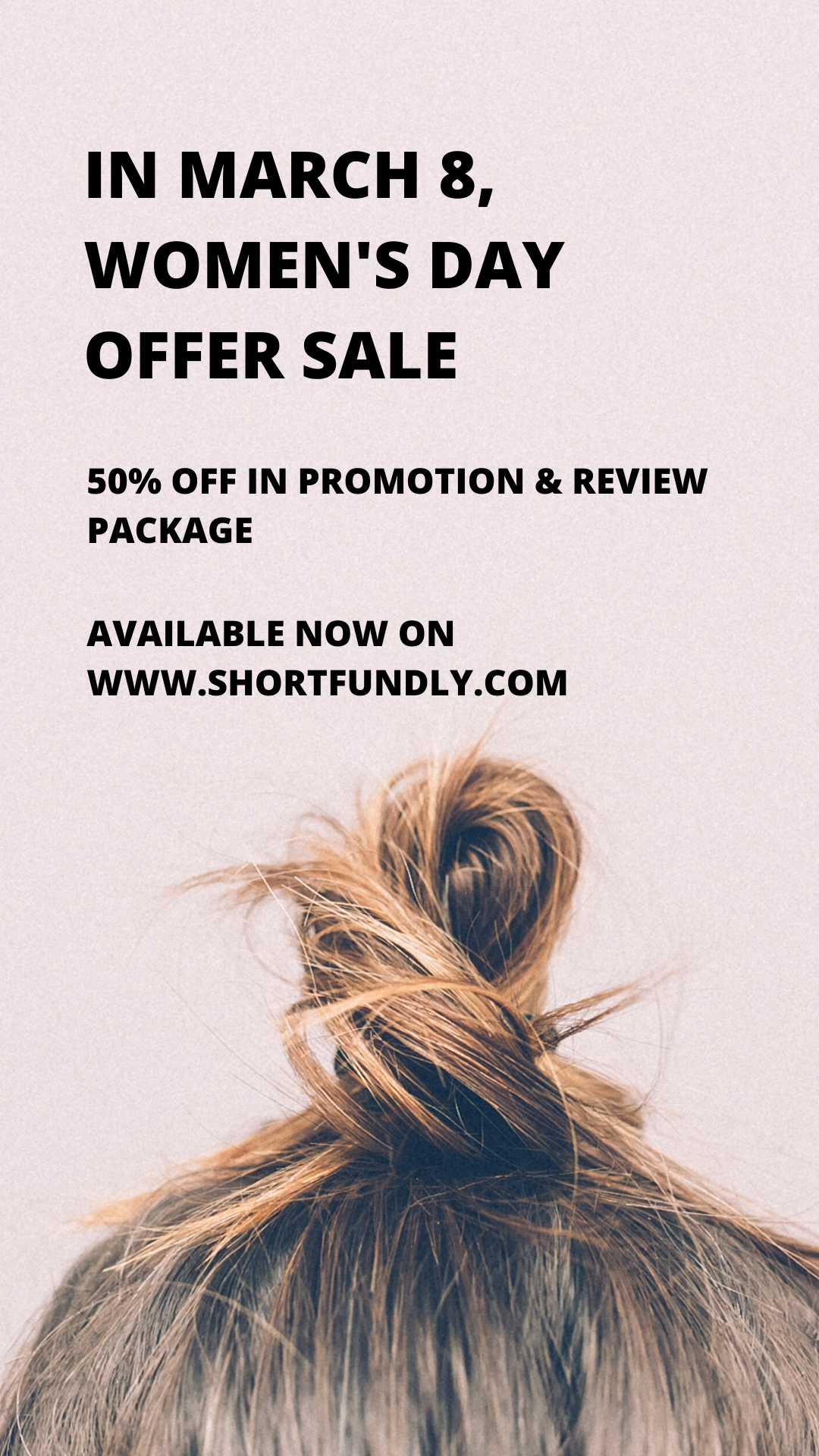 Women's day sale – 50% off in short film review & promotion package