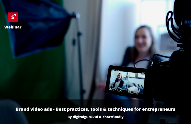 Brand video advertising - Best practices, tools & techniques for entrepreneurs & startups