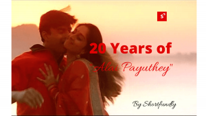 20 years of Alaipayuthe