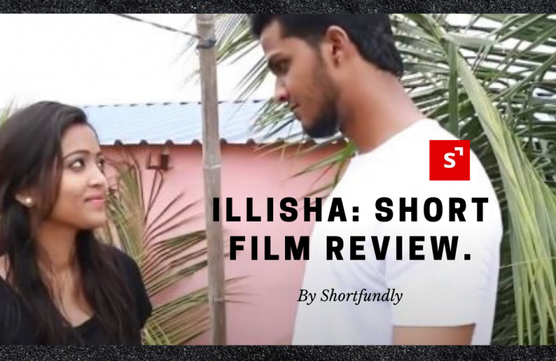 illisa: a short film review