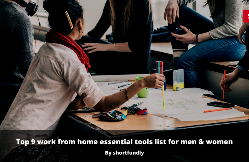 top-9-work-from-home-tools-FOR-women-and-men-in-startup-life