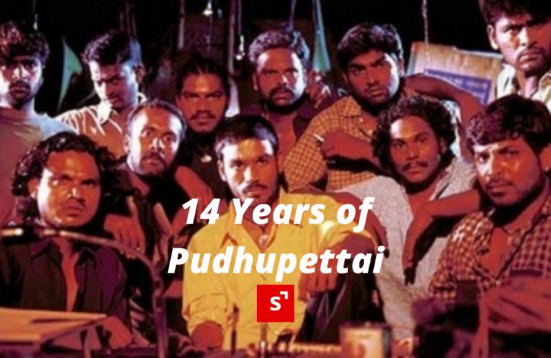 14 years of Pudhupettai