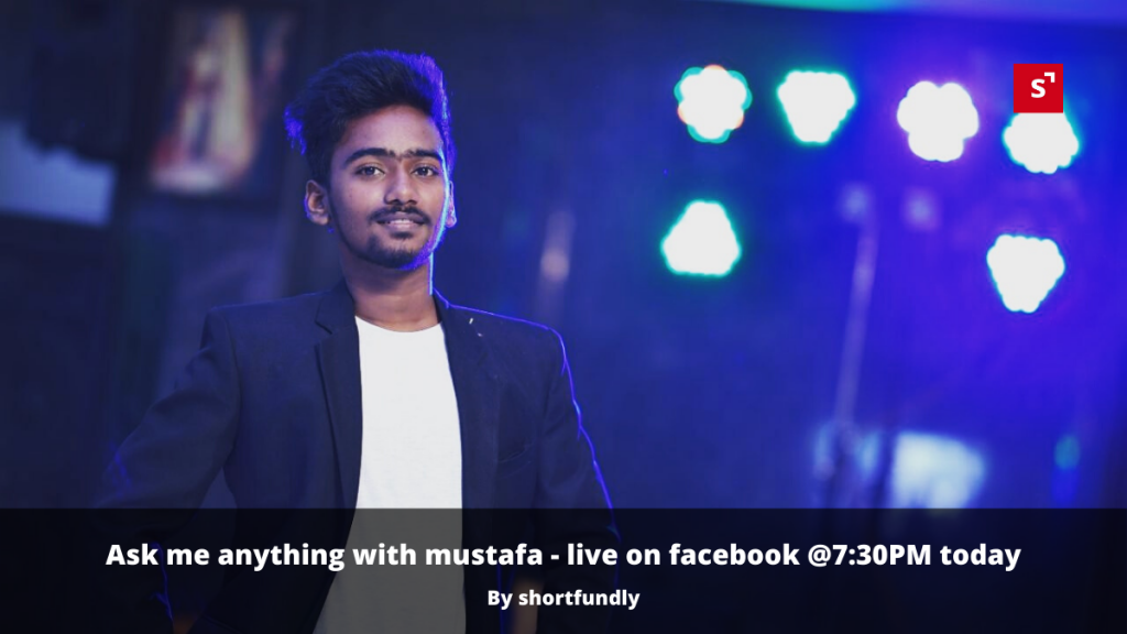 Ask-me-anything-facebook-live-withmustafa-chennai
