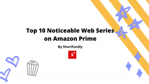 Top 10 Amazon Series