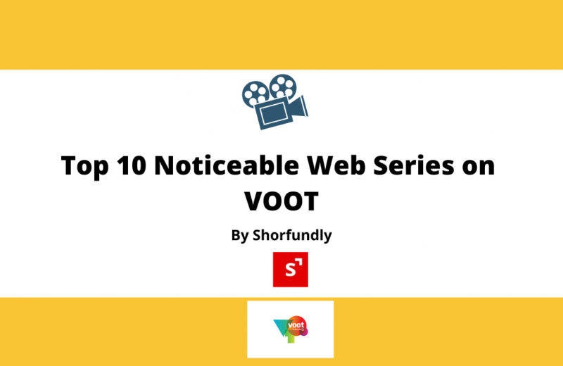 Top 10 Noticeable Web Series on VOOT.