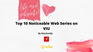 Top webseries in VIU