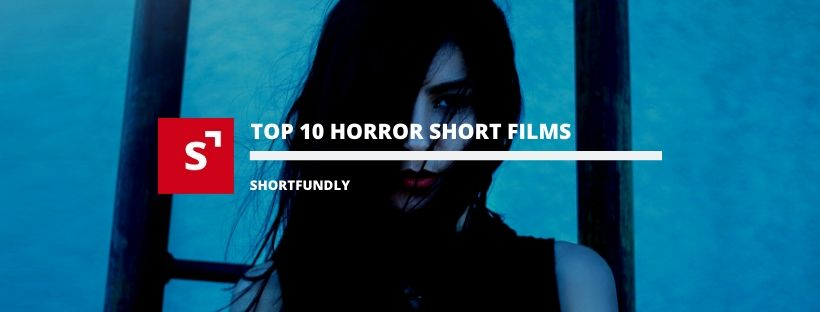 Watch best collections of horror short films in Shortfundly - Explore for more short movies.