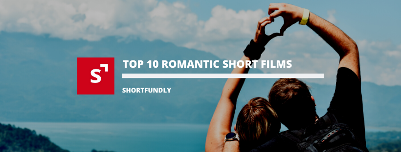 Watch best collections of romantic short films in shortfundly - Explore for more short movies.