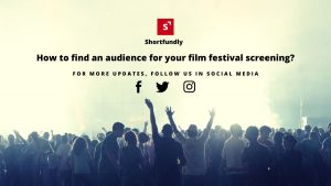 How to find an audience for your film festival screening