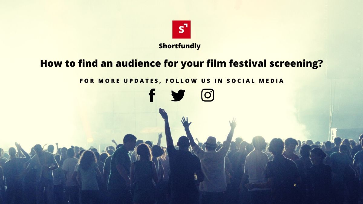Finding an audience for your film festival screening