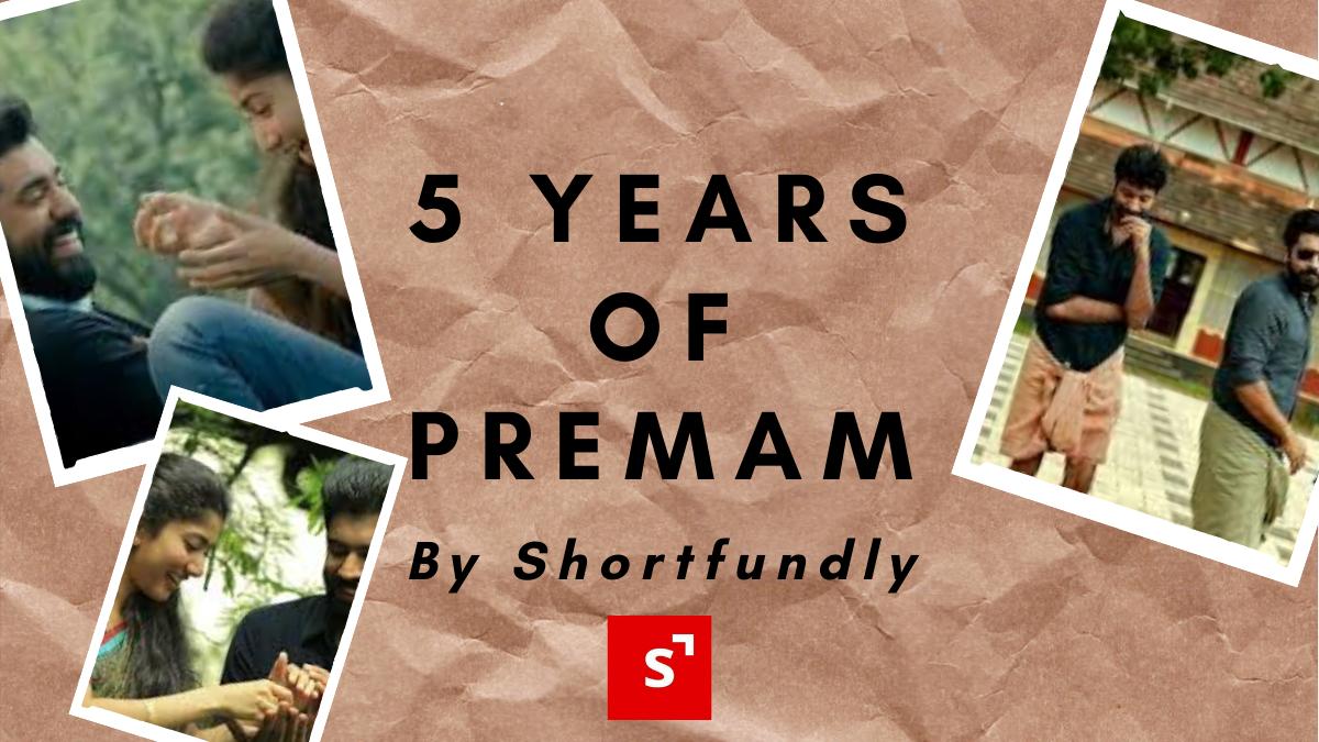 5 years of Premam.