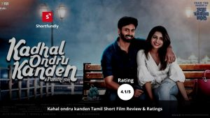 Kahal-ondru-kanden-Short-film-review-by-shortfundly