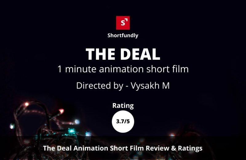 The-deal - A short-film-by-Vysakh M-Review & Rating