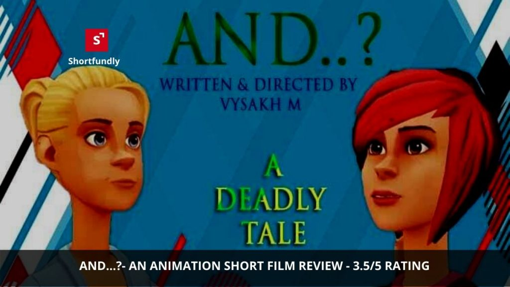 and - an animation short film review