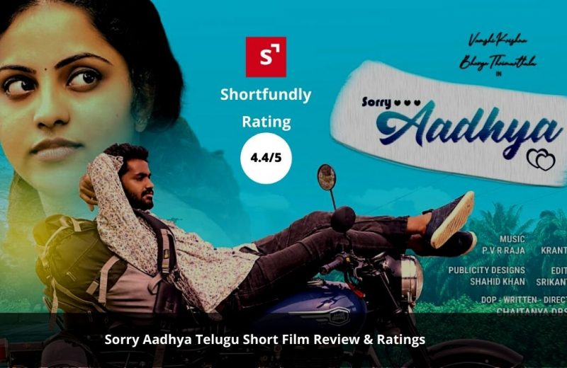 Sorry Aadhya – Latest Telugu short film review & rating – 4.4/5