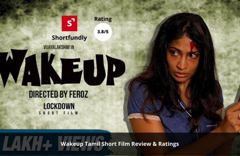 WAKE UP - Tamil-Short Film review & rating
