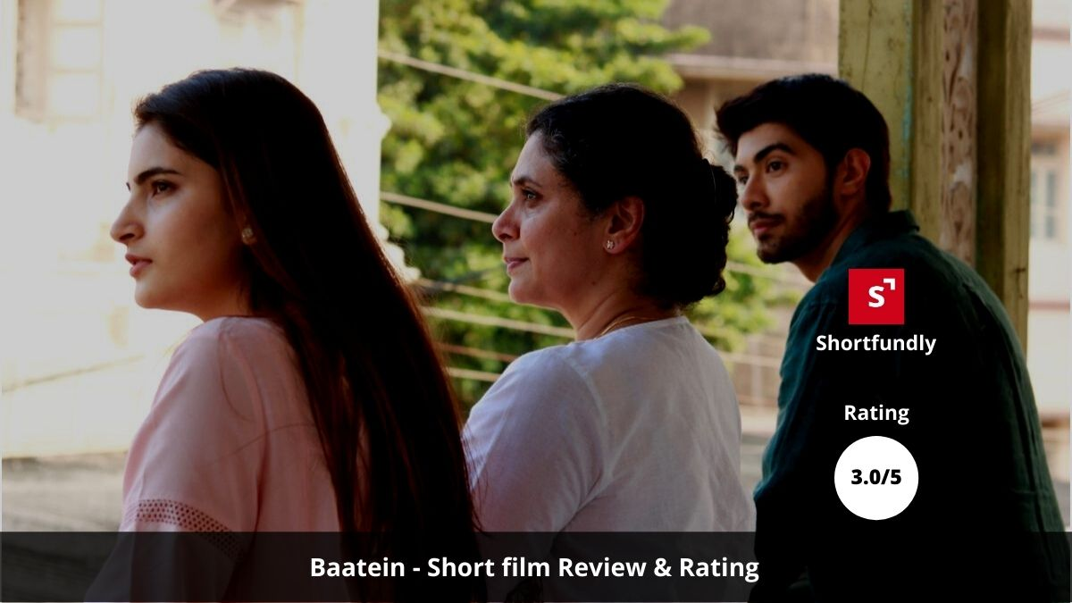 Baatein – Mental Health Hindi [Short Film – review & rating – 3.0/5]