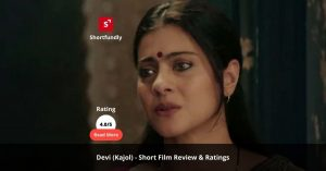 Devi - Kajol - Hindi Short film review & rating