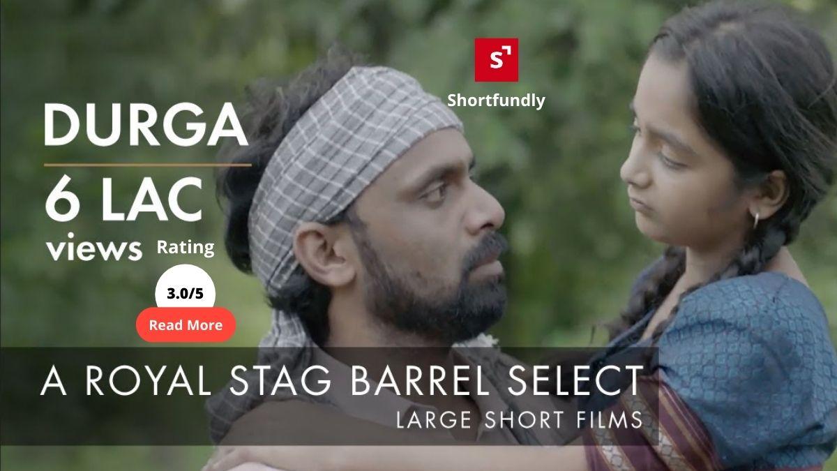 Durga – Hindi Short film review & rating – 3.0/5