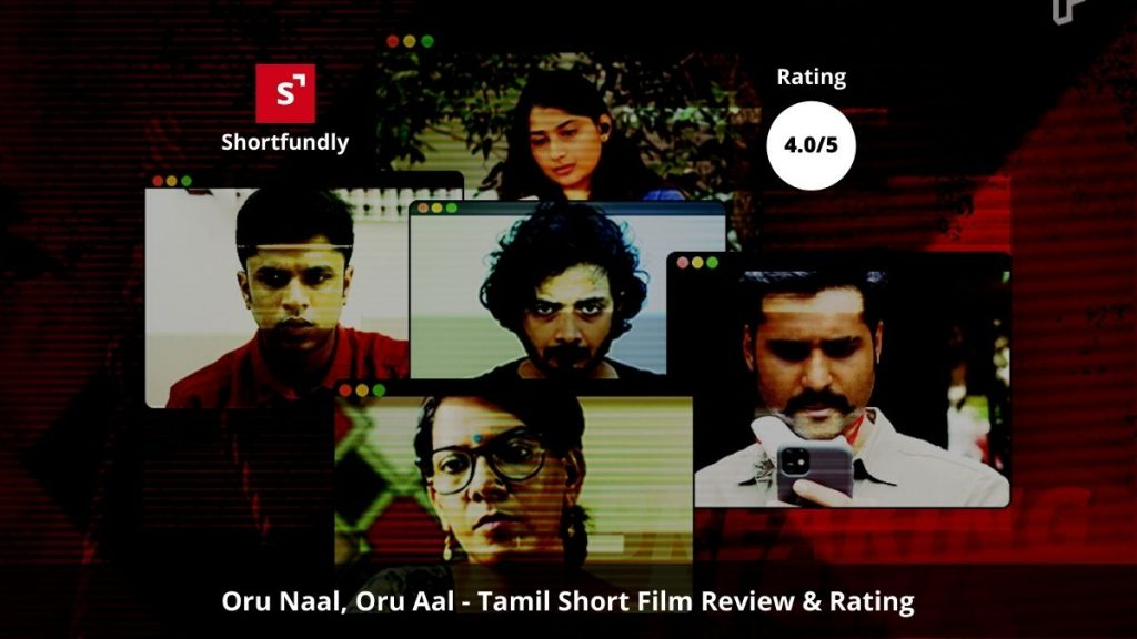Oru Naal, Oru Aal-Tamil-Short Film review & rating by shortfundly - a filmmakers community platform.