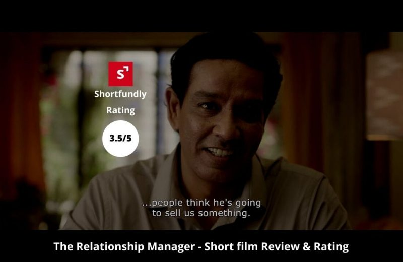 Relationship-Manager-hindi-Short-Film-Review-Rating-by-shortfundly