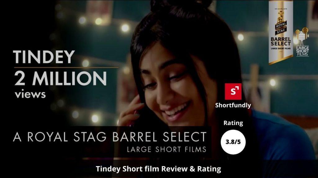 Tindey by Royal Stag-hindi-shortfilm-Review & Rating by shortfundly